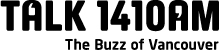 Talk 1410 AM - the buzz of Vancouver